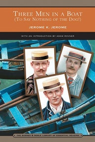 Three Men in a Boat (Barnes & Noble Library of Essential Reading)