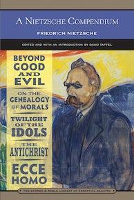 A Nietzsche Compendium (Barnes & Noble Library of Essential Reading)