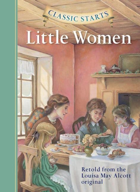 Classic Starts®: Little Women