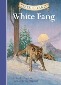 Classic Starts®: White Fang