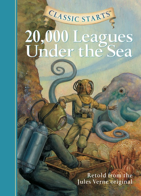 Classic Starts®: 20,000 Leagues Under the Sea