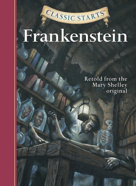 Classic Starts®: Frankenstein