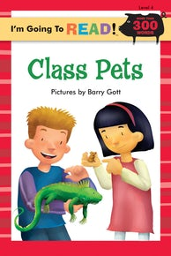 I'm Going to Read® (Level 4): Class Pets