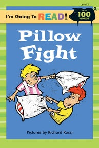 I'm Going to Read® (Level 2): Pillow Fight