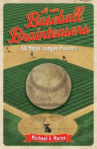 All-New Baseball Brainteasers