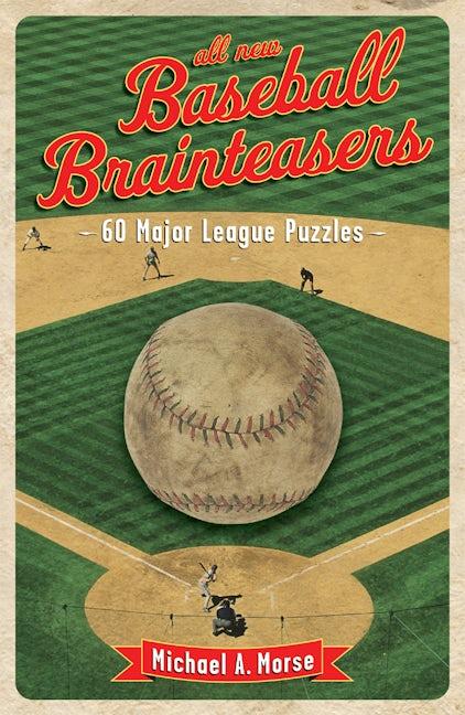All-New Baseball Brainteasers