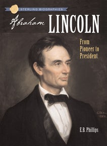 Sterling Biographies®: Abraham Lincoln