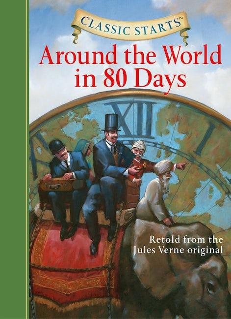 Classic Starts®: Around the World in 80 Days