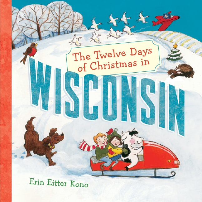 The Twelve Days of Christmas in Wisconsin