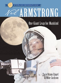 Sterling Biographies®: Neil Armstrong