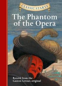 Classic Starts®: The Phantom of the Opera