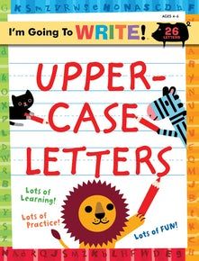I'm Going to Write™ Workbook: Uppercase Letters