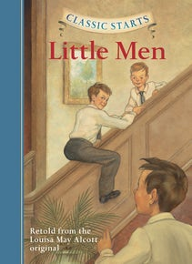 Classic Starts®: Little Men
