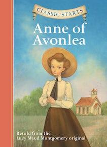 Classic Starts®: Anne of Avonlea