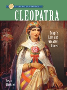Sterling Biographies®: Cleopatra