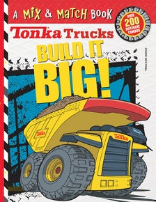 Tonka Trucks: Build It BIG!