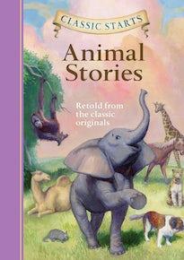 Classic Starts®: Animal Stories