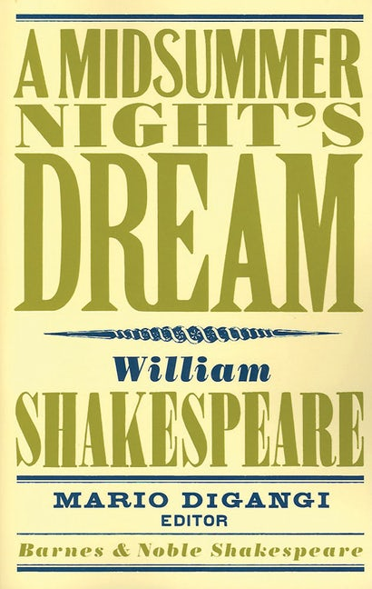 A Midsummer Night's Dream (Barnes & Noble Shakespeare)