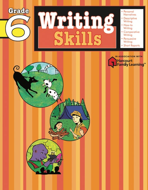 Writing Skills: Grade 6 (Flash Kids Harcourt Family Learning)