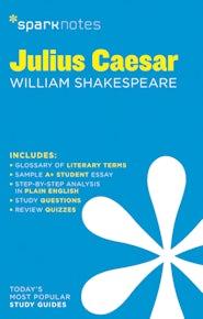 Julius Caesar SparkNotes Literature Guide