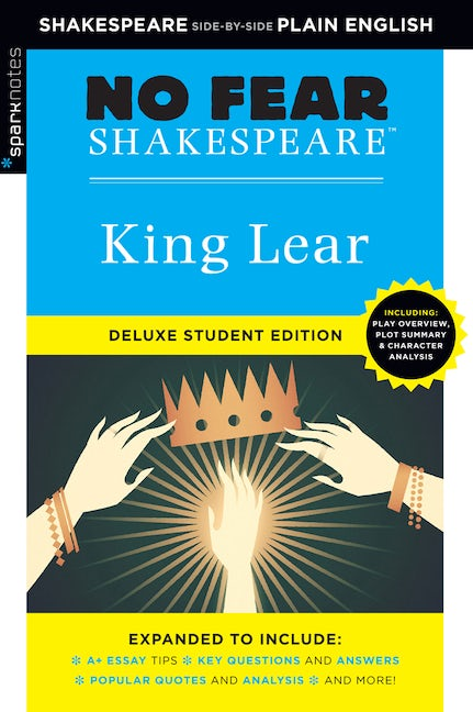 King Lear: No Fear Shakespeare Deluxe Student Edition