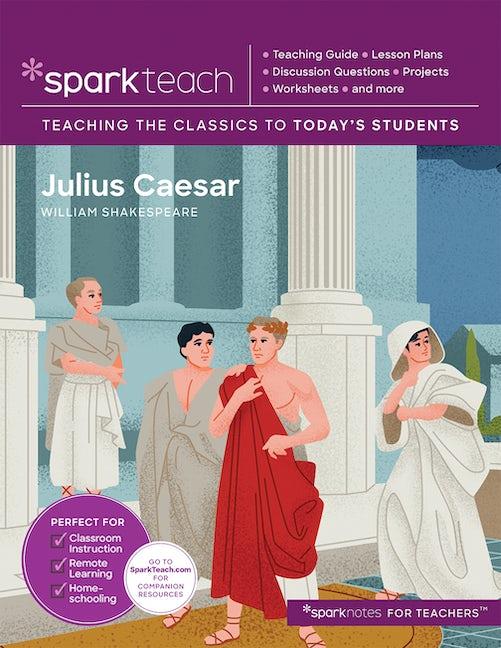 SparkTeach: Julius Caesar