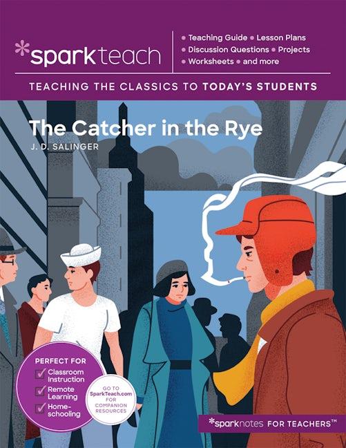 SparkTeach: The Catcher in the Rye