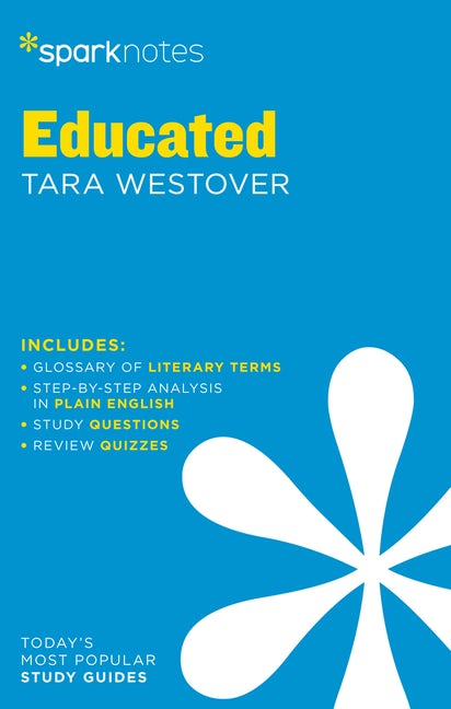 Educated SparkNotes Literature Guide