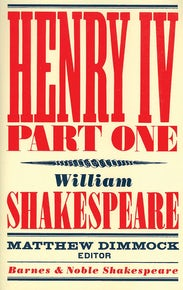 Henry IV Part One (Barnes & Noble Shakespeare)