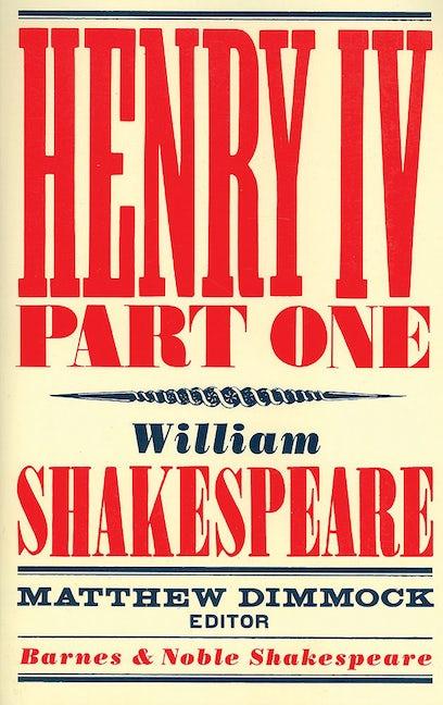 Henry IV Part One (Barnes & Noble Shakespeare)