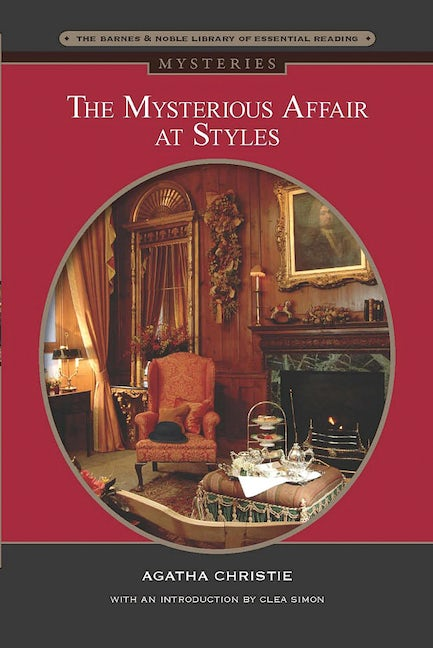 The Mysterious Affair at Styles (Barnes & Noble Library of Essential Reading)