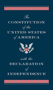 The Constitution of the United States of America with the Declaration of Independence: Deluxe Edition