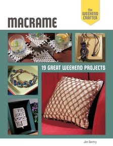 The Weekend Crafter: Macrame