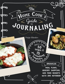 The Home Cook's Guide to Journaling