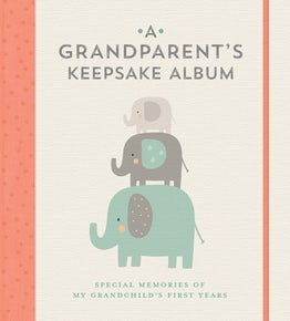 A Grandparent's Keepsake Album