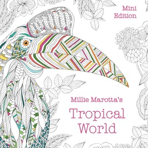 Millie Marotta's Tropical World: Mini Edition
