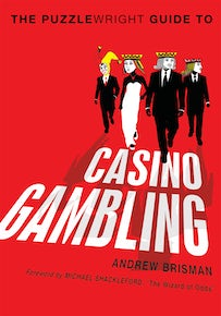 The Puzzlewright Guide to Casino Gambling