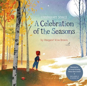 A Celebration of the Seasons: Goodnight Songs