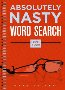 Absolutely Nasty® Word Search, Level Four