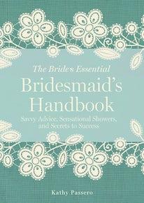Bridesmaid's Handbook