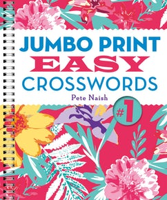 Jumbo Print Easy Crosswords #1
