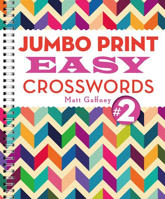 Jumbo Print Easy Crosswords #2