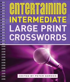 Entertaining Intermediate Large Print Crosswords
