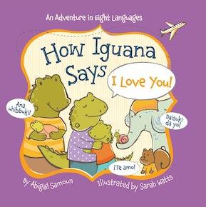 How Iguana Says I Love You!