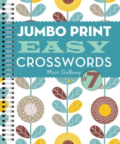 Jumbo Print Easy Crosswords #7