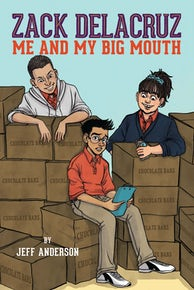 Zack Delacruz: Me and My Big Mouth (Zack Delacruz, Book 1)