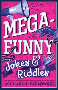 Mega-Funny Jokes & Riddles