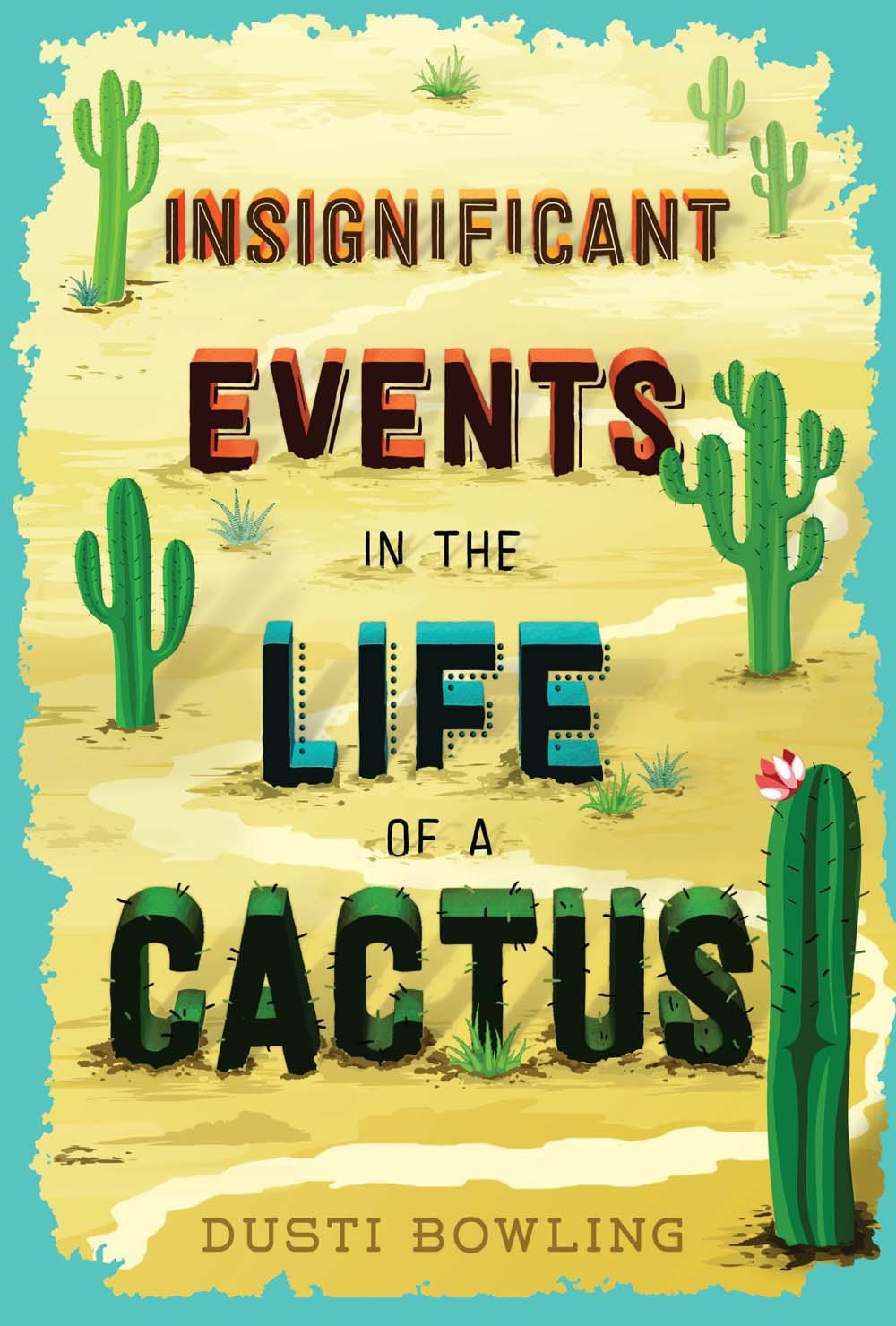 Cover Image - Insignificant Events in the Life of a Cactus