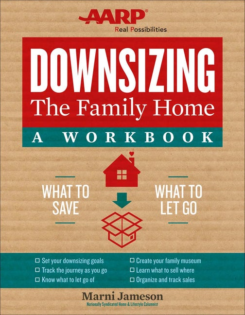 Downsizing the Family Home: A Workbook