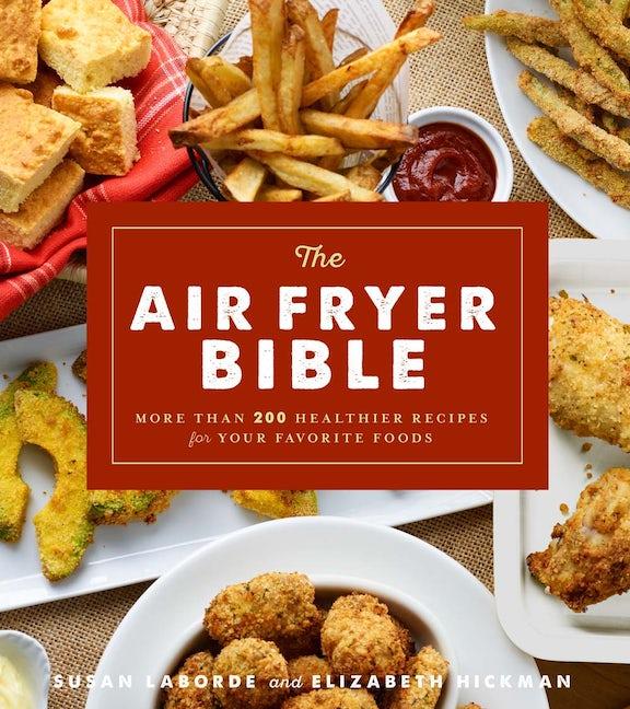 The Air Fryer Bible (Cookbook)